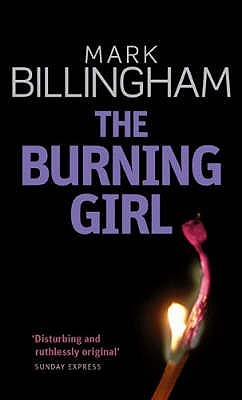 The Burning Girl by Mark Billingham