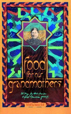 Food for Our Grandmothers by Joanna Kadi