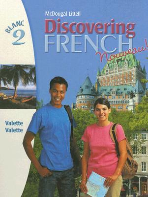 Discovering French Nouveau!: Blanc 2