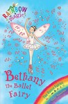 Bethany the Ballet Fairy ( Rainbow Magic: Dance Fairies, #1)