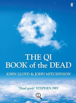 The QI Book of the Dead by John Lloyd