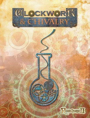 Clockwork & Chivalry by Ken Walton