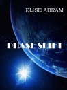 Phase Shift by Elise Abram