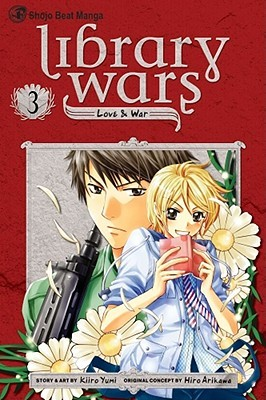 Library Wars: Love & War 3 (Library Wars: Love & War, #3)