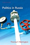 Politics Of Russia (6th Edition)