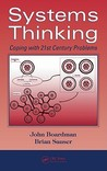 Systems Thinking: Coping with 21st Century Problems (Industrial Innovation Series)