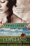 Twice Loved (Belles of Timber Creek #1)