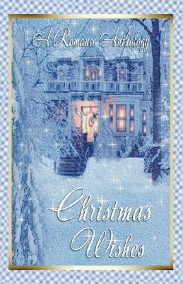Christmas Wishes by Deborah MacGillivray