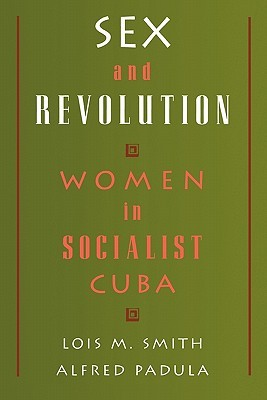 Sex and Revolution by Lois M. Smith