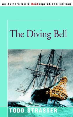 The Diving Bell by Todd Strasser