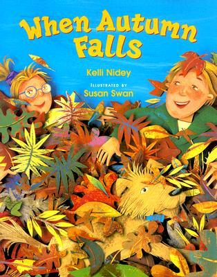 When Autumn Falls by Kelli Nidey