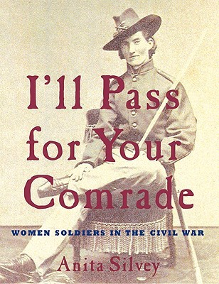I'll Pass For Your Comrade by Anita Silvey