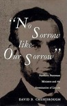 No Sorrow Like Our Sorrow: Northern Protestant Ministers and the Assassination of Lincoln