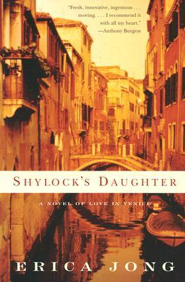 Shylock's Daughter by Erica Jong