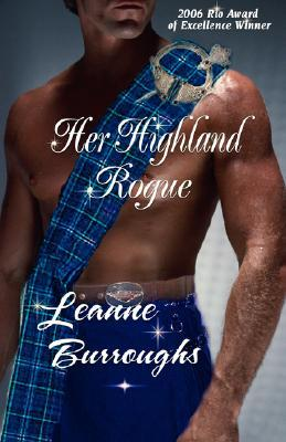 Her Highland Rogue by Leanne Burroughs