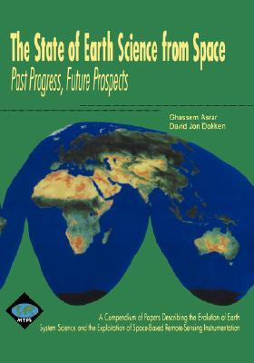 The State Of Earth Science From Space G. Asrar