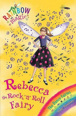 Rebecca The Rock 'N' Roll Fairy by Daisy Meadows