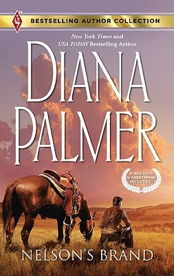 Nelson's Brand / Lonetree Ranchers by Diana Palmer