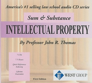 Thomas' Sum and Substance Audio Set on Intellectual Property (1st Edition) (Sum & Substance CD Series)