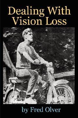 Dealing with Vision Loss