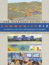 The Planners Guide to CommunityViz: The Essential Tool for a New Generation of Planning