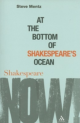 At the Bottom of Shakespeare's Ocean by Steve Mentz