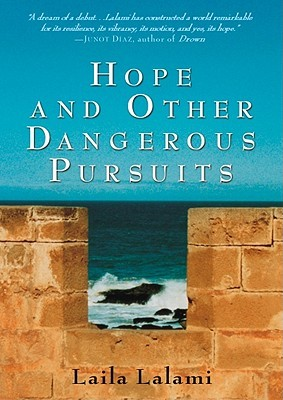 Hope & Other Dangerous Pursuits