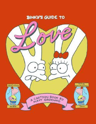 Binky's Guide to Love by Matt Groening