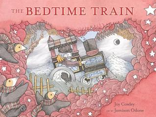 The Bedtime Train by Joy Cowley