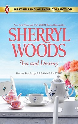 Tea and Destiny by Sherryl Woods