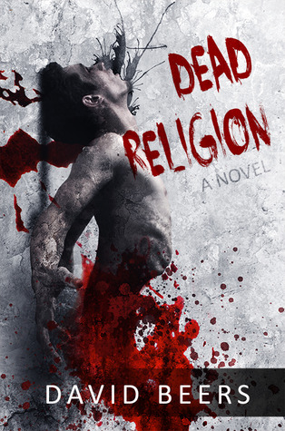Dead Religion by David Beers