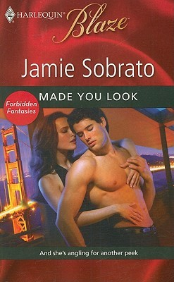 Made You Look (Harlequin Blaze, #490)