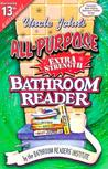 Uncle John's All-Purpose Extra-Strength Bathroom Reader (Uncle John's Bathroom Reader, #13)