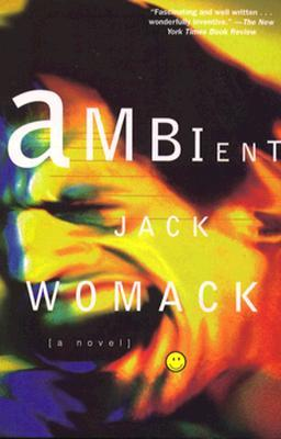 Ambient by Jack Womack