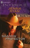 Shadow Protector (Harlequin Intrigue Series)