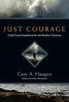 Just Courage by Gary A. Haugen