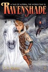Ravenshade (Tales of Alterra, The World That Is, #3)