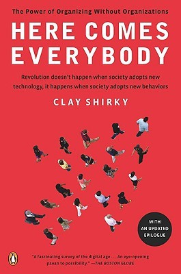 Here Comes Everybody by Clay Shirky