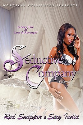 Seductive Company by Red Snapper