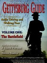 The Complete Gettysburg Guide: Audio Driving and Walking Tours, Volume One: The Battlefield [With Booklet]