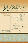 Water in the Middle East: A Geography of Peace