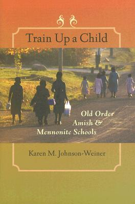 Train Up a Child by Karen M. Johnson-Weiner