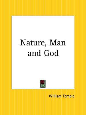 Nature, Man and God