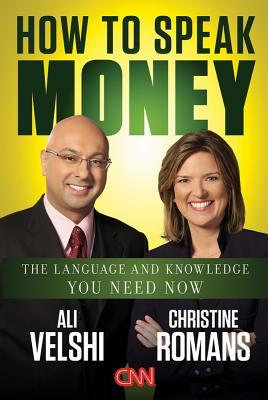 How to Speak Money by Ali Velshi