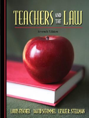 Teachers and the Law by David Schimmel