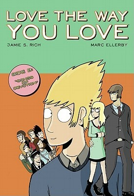 Love the Way You Love, Vol. 2 by Jamie S. Rich