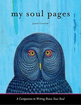 My Soul Pages by Janet Conner