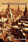 The World's First Cities