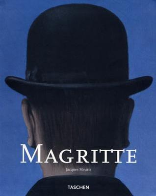 Rene Magritte, 1898-1967 by Jacques Meuris