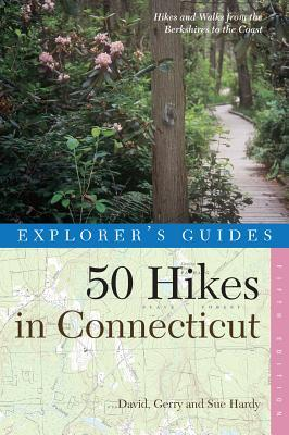 Explorer's Guide 50 Hikes in Connecticut by David Hardy
